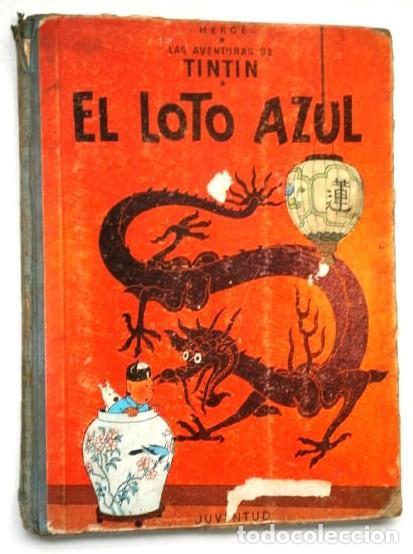 EL LOTO AZUL (LAS AVENTURAS DE TINTÍN) POR HERGÉ DE ED. JUVENTUD EN BARCELONA 1965 PRIMERA EDICIÓN (Tebeos y Comics - Juventud - Tintín)