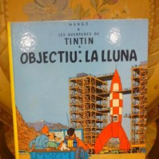 Cómics: LES AVENTURES DE TINTIN: OBJECTIU: LA LLUNA, DE HERGÉ. JUVENTUT 1.983. TAPA DURA.. Lote 170217148