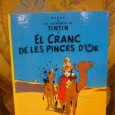 Cómics: LES AVENTURES DE TINTIN: EL CRANC DE LES PINCES D'OR, DE HERGÉ. JUVENTUT 1.982. TAPA DURA.. Lote 170217516