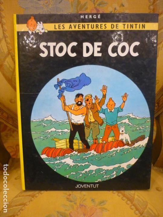 LES AVENTURES DE TINTIN: STOC DE COC, DE HERGÉ. JUVENTUT 1.982. TAPA DURA. (Tebeos y Comics - Juventud - Tintín)
