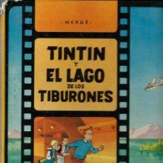 Cómics: HERGE - TINTIN Y EL LAGO DE LOS TIBURONES - ED. JUVENTUD 1974, PRIMERA EDICION - VER DESCRIPCION. Lote 170879720