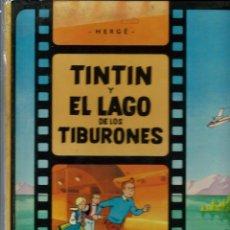 Cómics: HERGE - TINTIN Y EL LAGO DE LOS TIBURONES - ED. JUVENTUD 1974, PRIMERA EDICION - VER DESCRIPCION. Lote 170879950