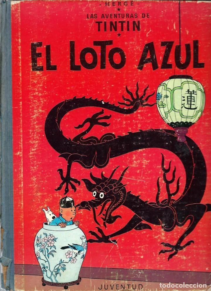 HERGE - TINTIN - EL LOTO AZUL - JUVENTUD 1965 1ª EDICIÓN - IMPRENTA ROSES - VER DESCRIPCION (Tebeos y Comics - Juventud - Tintín)