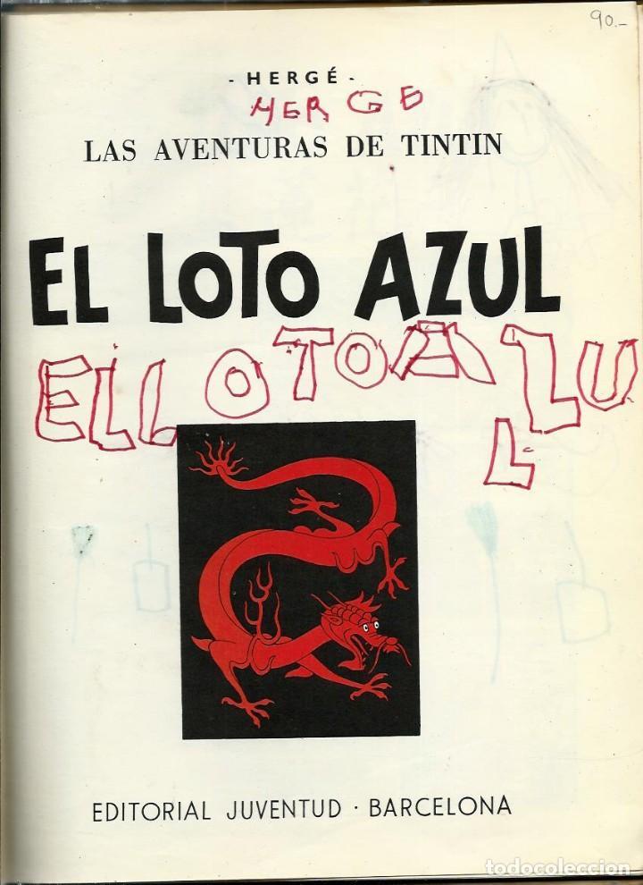 Cómics: HERGE - TINTIN - EL LOTO AZUL - JUVENTUD 1965 1ª EDICIÓN - IMPRENTA ROSES - VER DESCRIPCION - Foto 5 - 170976573