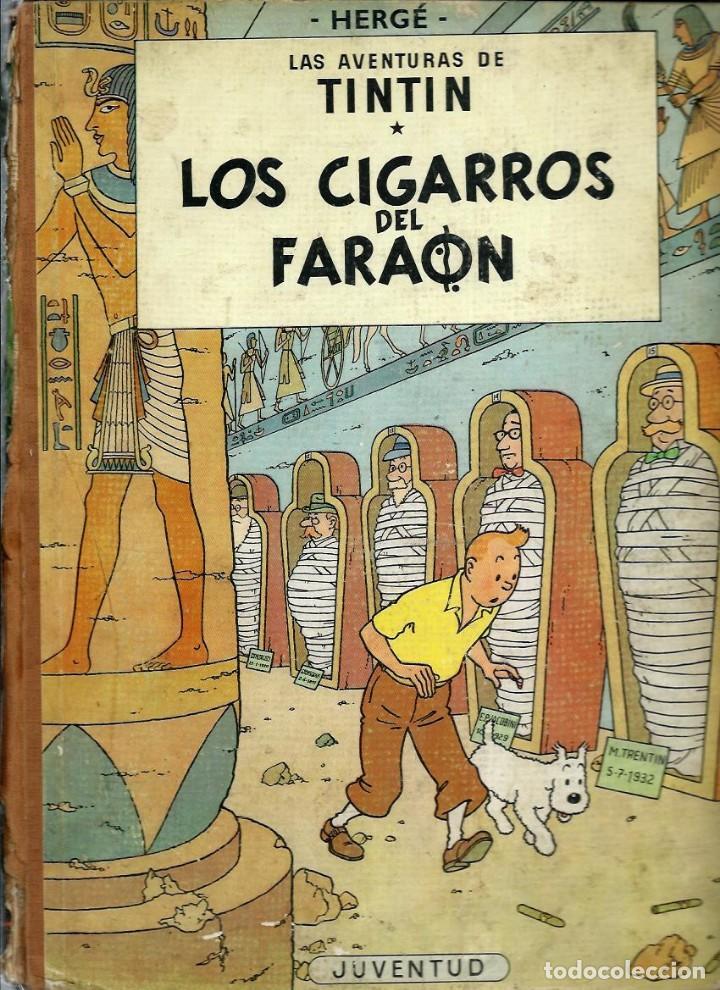 HERGE - TINTIN - LOS CIGARROS DEL FARAON - JUVENTUD 1964 1ª EDICIÓN - VER DESCRIPCION (Tebeos y Comics - Juventud - Tintín)