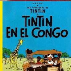 Cómics: TINTÍN EN EL CONGO (HERGÉ) / LAS AVENTURAS DE TINTÍN, 2 - JUVENTUD, 2015. Lote 171771538