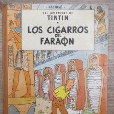 Cómics: LAS AVENTURAS DE TINTIN - LOS CIGARROS DEL FARAON - 1º EDICION 1964 - HERGE - MUY BUEN ESTADO . Lote 171966370