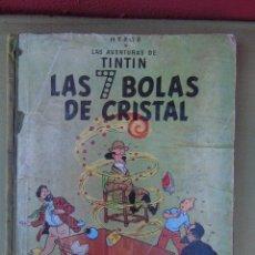 Cómics: LAS AVENTURAS DE TINTIN. LAS 7 BOLAS DE CRISTAL. HERGÉ. ED. JUVENTUD. 2ª EDICIÓN 1967.. Lote 172089585