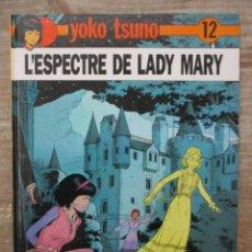 Comics : YOKO TSUNO - L´ESPECTRE DE LADY MARIA Nº 12 - EDIT. JUVENTUD - TAPA DURA - CATALAN. Lote 172090034