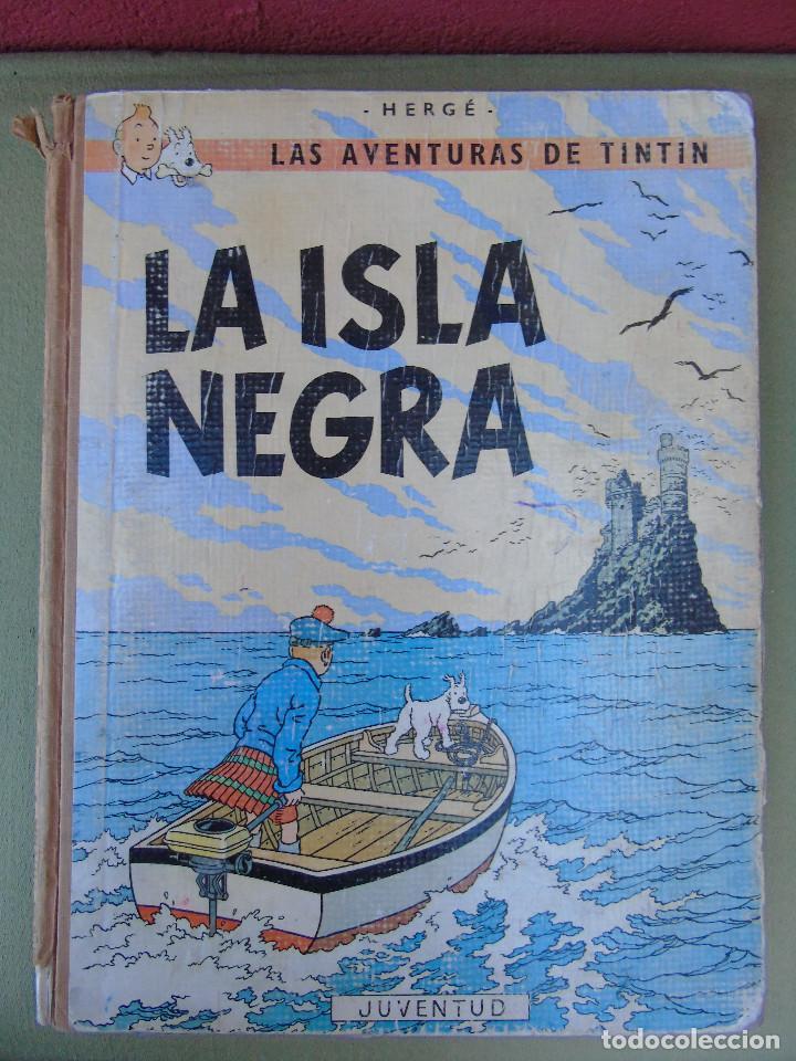 LAS AVENTURAS DE TINTIN.LA ISLA NEGRA. HERGÉ. ED. JUVENTUD. 2ª EDICIÓN 1967. (Tebeos y Comics - Juventud - Tintín)