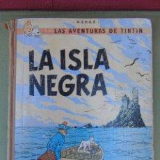 Cómics: LAS AVENTURAS DE TINTIN.LA ISLA NEGRA. HERGÉ. ED. JUVENTUD. 2ª EDICIÓN 1967.. Lote 172093227