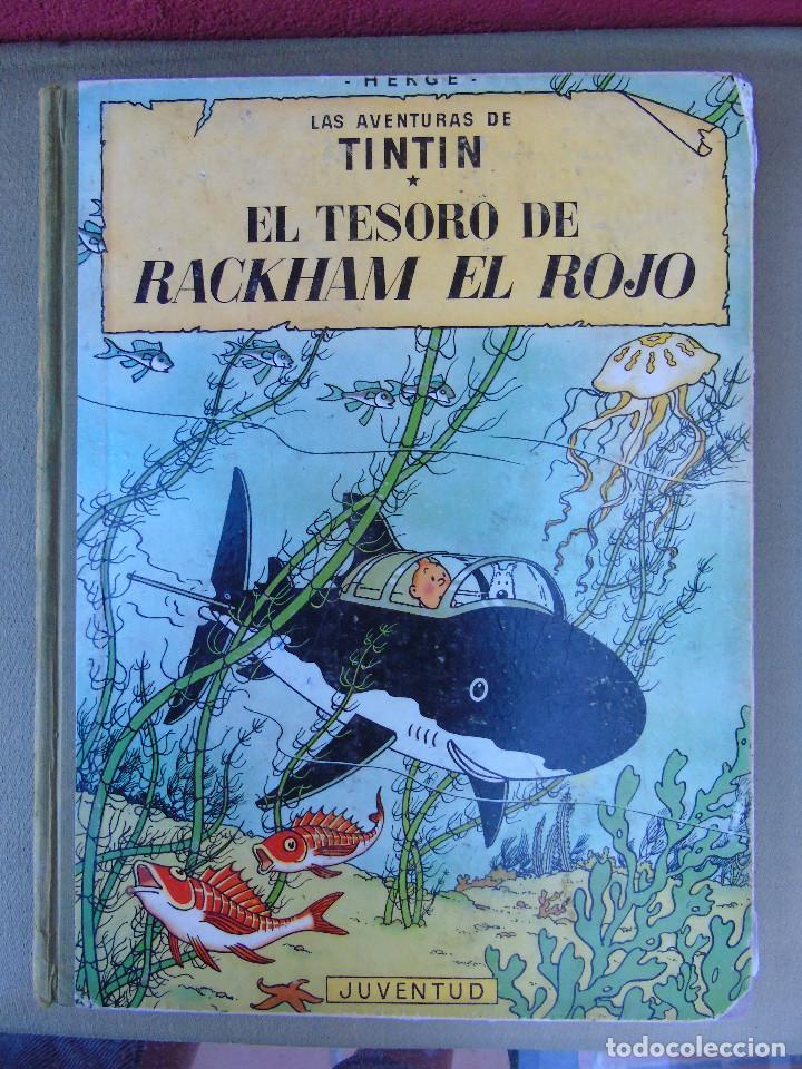 LAS AVENTURAS DE TINTIN.EL TESORO DE ROCKHAM EL ROJO. HERGÉ. ED. JUVENTUD. 4ª EDICIÓN 1967. (Tebeos y Comics - Juventud - Tintín)