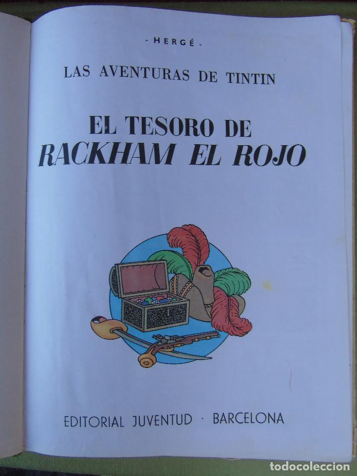 Cómics: LAS AVENTURAS DE TINTIN.EL TESORO DE ROCKHAM EL ROJO. HERGÉ. ED. JUVENTUD. 4ª EDICIÓN 1967. - Foto 2 - 172093854
