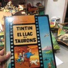 Cómics: TINTIN I EL LLAC DELS TAURONS. SEGONA EDICIO EN CATALA 1977. Lote 172096087
