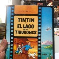 Cómics: TINTÍN Y EL LAGO DE LOS TIBURONES SEGUNDA EDICIÓN 1977. Lote 172104877