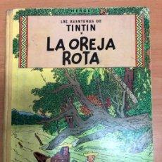 Cómics: COMIC TINTIN LA OREJA ROTA DE HERGE EDITORIAL JUVENTUD 1966. Lote 172168755