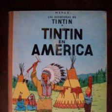 Cómics: TINTIN - TINTIN EN AMÉRICA 2DA EDICIÓN. 1969. Lote 172228298