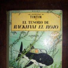 Cómics: TINTIN - EL TESORO DE RACKHAM EL ROJO. 4TA EDICIÓN. 1967. Lote 172228737