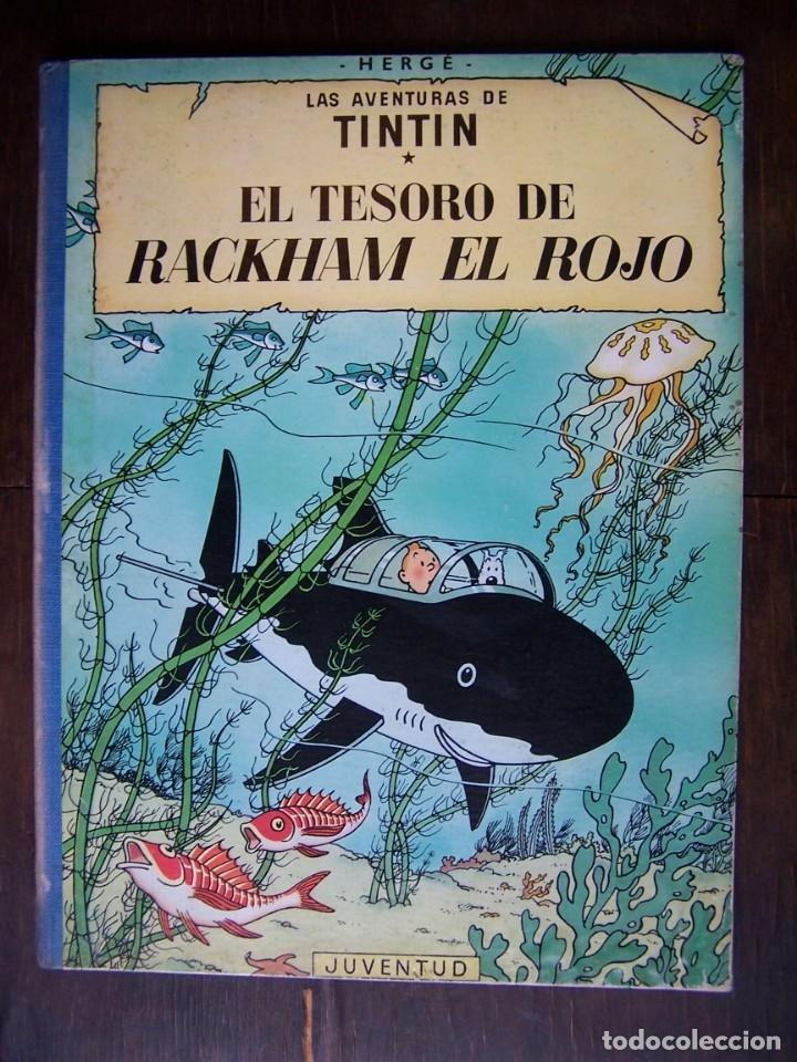 TINTÍN - EL TESORO DE RACKHAM EL ROJO. 4TA EDICIÓN. 1971 (Tebeos y Comics - Juventud - Tintín)