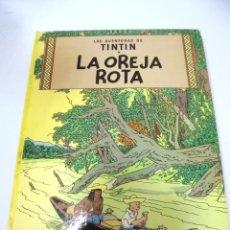 Cómics: LAS AVENTURAS DE TINTIN. LA OREJA ROTA. 6º EDICION. 1980. JUVENTUD. Lote 172466227
