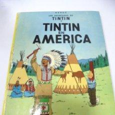 Cómics: LAS AVENTURAS DE TINTIN. TINTIN EN AMERICA. HERGE. EDITORIAL JUVENTUD. 6 EDICION. 1981. Lote 172466889