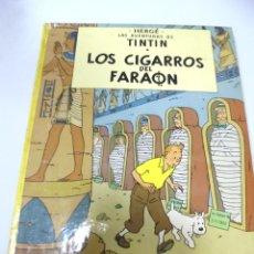 Cómics: LAS AVENTURAS DE TINTIN. LOS CIGARROS DEL FARAON. 7º EDICION. 1981. EDITORIAL JUVENTUD. Lote 172468495