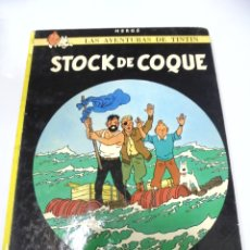 Cómics: LAS AVENTURAS DE TINTIN. STOCK DE COQUE. 8º EDICION. 1981. EDITORIAL JUVENTUD. Lote 172468557