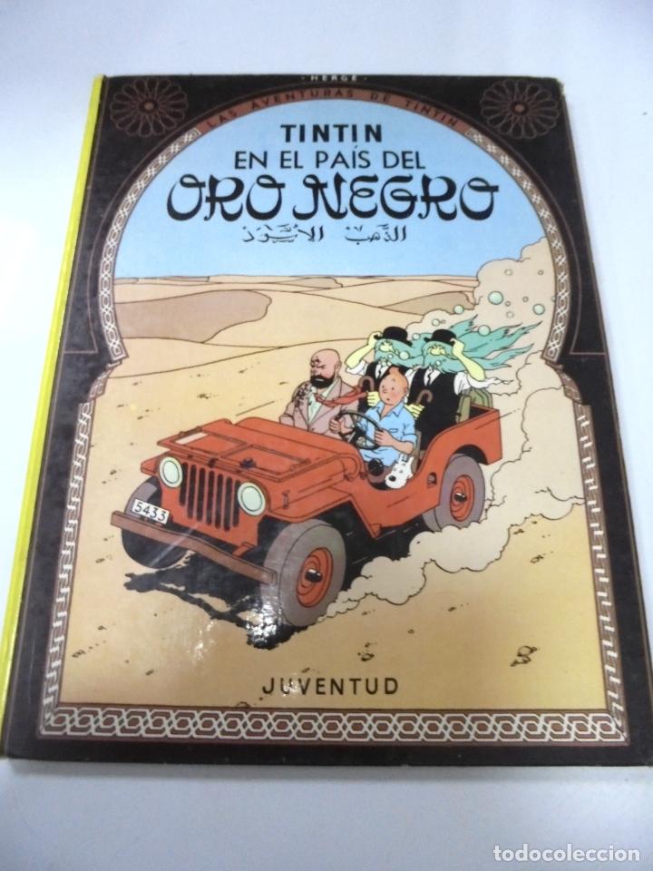 LAS AVENTURAS DE TINTIN. TINTIN EN EL PAIS DEL ORO NEGRO. 7º EDICION. 1981. EDITORIAL JUVENTUD (Tebeos y Comics - Juventud - Otros)