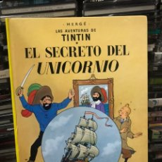 Cómics: LAS AVENTURAS DE TINTÍN EL SECRETO DEL UNICORNIO HERGE. Lote 172672744