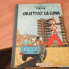 Cómics: TINTIN OBJETIVO LA LUNA TAPA DURA CUARTA EDICION 1967 (COIB20). Lote 173388360