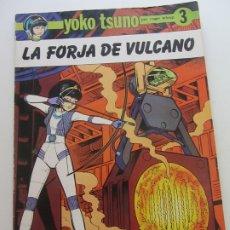 Comics : YOKO TSUNO 3 LA FORJA DE VULCANO. ROGER LELOUP. RASGOS 1983 E6. Lote 173471665