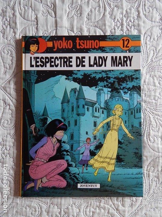 YOKO TSUNO - L´ESPECTRE DE LADY MARY - N. 12 - CATALA (Tebeos y Comics - Juventud - Yoko Tsuno)