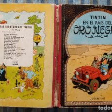 Cómics: LAS AVENTURAS DE TINTIN EN EL PAIS DEL ORO NEGRO (SEGUNDA EDICION) - HERGE (JUVENTUD 1965). Lote 173602983