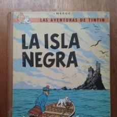 Cómics: LA ISLA NEGRA, LAS AVENTURAS DE TINTIN, EDITORIAL JUVENTUD, SEGUNDA O TERCERA EDICION, 1967 O 1969. Lote 174176590