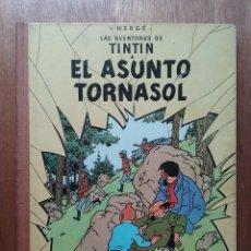 Cómics: EL ASUNTO TORNASOL, LAS AVENTURAS DE TINTIN, EDITORIAL JUVENTUD, TERCERA EDICION, 1968. Lote 174177044