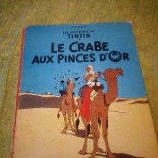 Cómics: LES AVENTURES TINTIN LE CRABE AUX PINCES D´OR CASTERMAN EN FRANCES - 1947. Lote 174470532