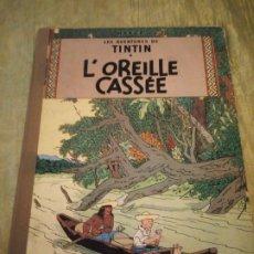 Cómics: LES AVENTURES TINTIN L´OREILLE CASSÉE CASTERMAN 1947 EN FRANCES. Lote 174471280