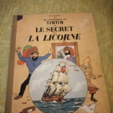 Cómics: TINTIN - LE SECRET DE LA LICORNE , CASTERMAN 1947. Lote 174471638