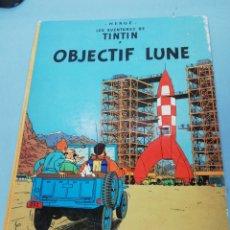 Cómics: LES AVENTURES DE TINTIN. OBJECTIF LUNE. 1953. CASTERMAN. 1A EDICIÓN. . Lote 175002284