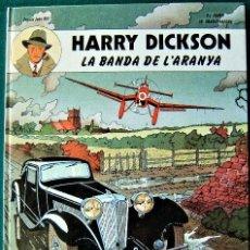 Cómics: HARRY DICKSON LA BANDA DE L'ARANYA (CATALAN) JEAN RAY & PASCAL ZANON & CHRISTIAN VANDERHAEGHE COMIC. Lote 175249470