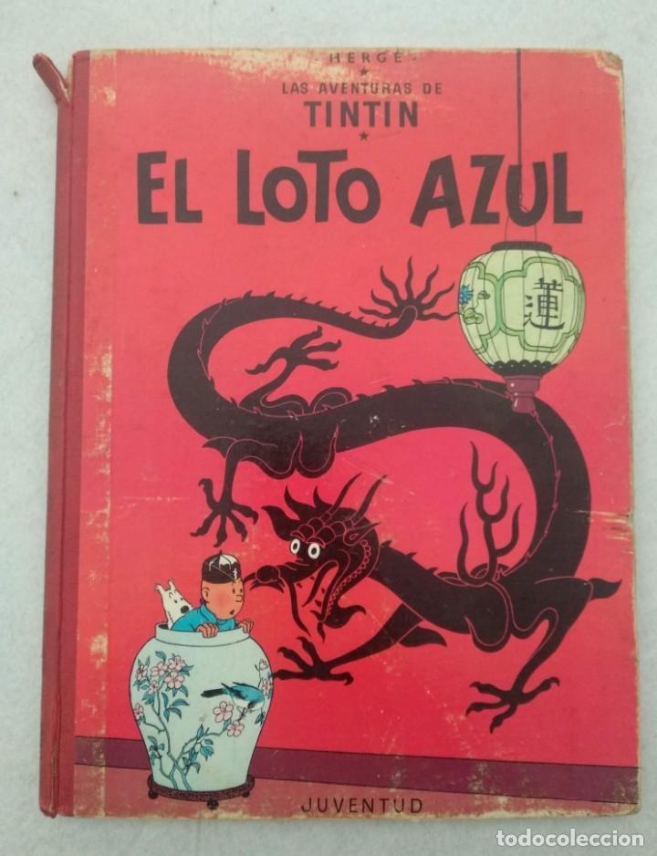 LAS AVENTURAS DE TINTIN - EL LOTO AZUL - PRIMERA EDICIÓN 1965 - EDITORIAL JUVENTUD - VER FOTOS (Tebeos y Comics - Juventud - Tintín)