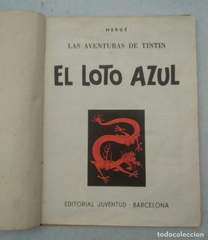 Cómics: LAS AVENTURAS DE TINTIN - EL LOTO AZUL - PRIMERA EDICIÓN 1965 - EDITORIAL JUVENTUD - VER FOTOS - Foto 3 - 175348769