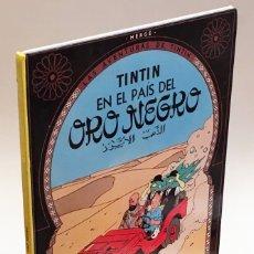 Cómics: TINTÍN EN EL PAÍS DEL ORO NEGRO - HERGÉ, LAS AVENTURAS TINTÍN - EDITORIAL JUVENTUD, 18º EDICIÓN 2003. Lote 175367722