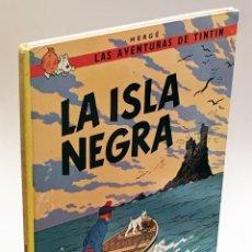 Cómics: LA ISLA NEGRA - HERGÉ, LAS AVENTURAS TINTÍN - EDITORIAL JUVENTUD, 10º EDICIÓN AÑO 1986 TAPA DURA. Lote 175367725