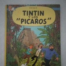 Cómics: LAS AVENTURAS DE TINTÍN - TINTIN Y LOS PÍCAROS - TERCERA EDICIÓN 1982 - ED.JUVENTUD - VER FOTOS. Lote 175432322