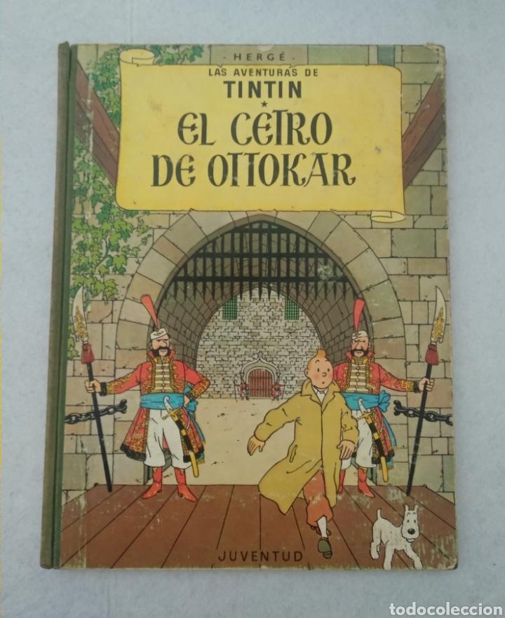 LAS AVENTURAS DE TINTÍN - EL CETRO DE OTTOKAR - CUARTA EDICIÓN 1968 - ED.JUVENTUD - VER FOTOS (Tebeos y Comics - Juventud - Tintín)