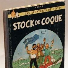 Cómics: STOCK DE COQUE - HERGÉ, LAS AVENTURAS DE TINTÍN - SEGUNDA EDICIÓN 1965, EDITORIAL JUVENTUD. Lote 175607732