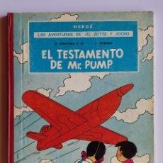 Cómics: JO ZETTE Y JOCKO JUVENTUD EL TESTAMENTO DE MR. PUMP 1ª PRIMERA EDICIÓN 1970 HERGÉ AUTOR DE TINTIN. Lote 175795732