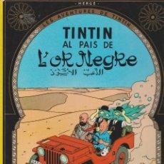 Cómics: TINTIN AL PAIS DE L'OR NEGRE CINQUENA EDIDIÓ 1983. Lote 175864163
