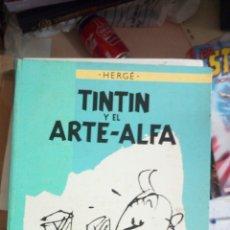 Cómics: TINTÍN Y EL ARTE-ALFA. HERGÉ. JUVENTUD. PRIMERA EDICIÓN 1987 TINTÍN Y EL ARTE-ALFA. HERGÉ. EDITORIA. Lote 175918194